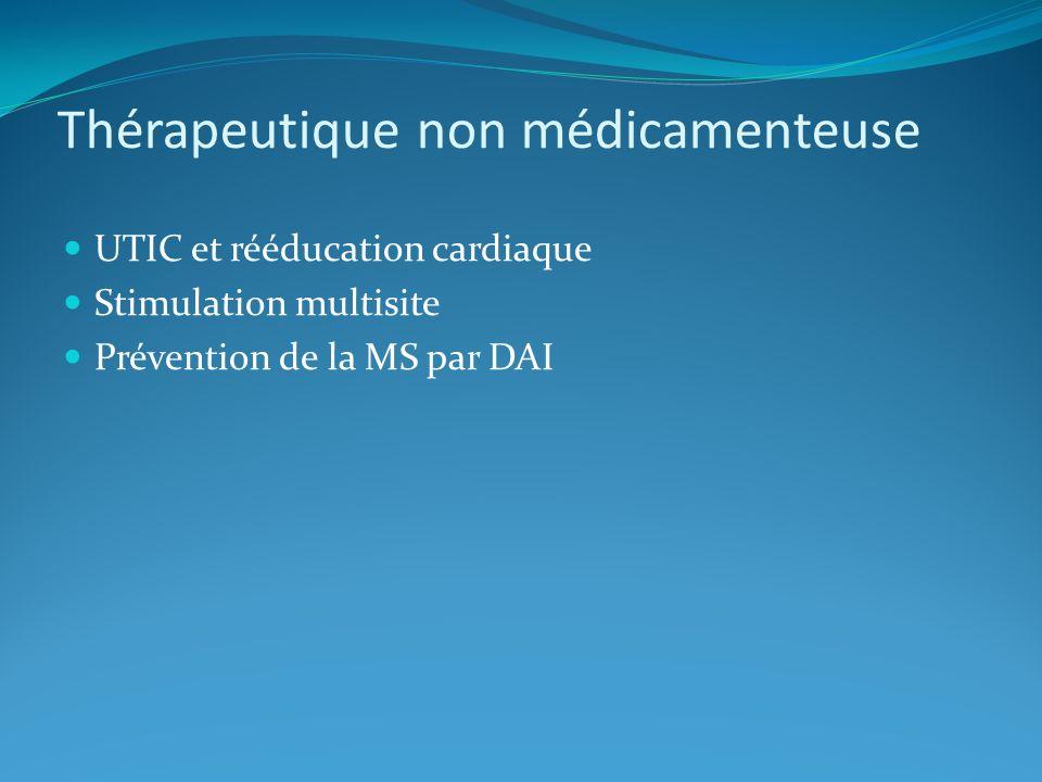 Thérapeutique non médicamenteuse UTIC et rééducation cardiaque Stimulation multisite Prévention de la MS par DAI