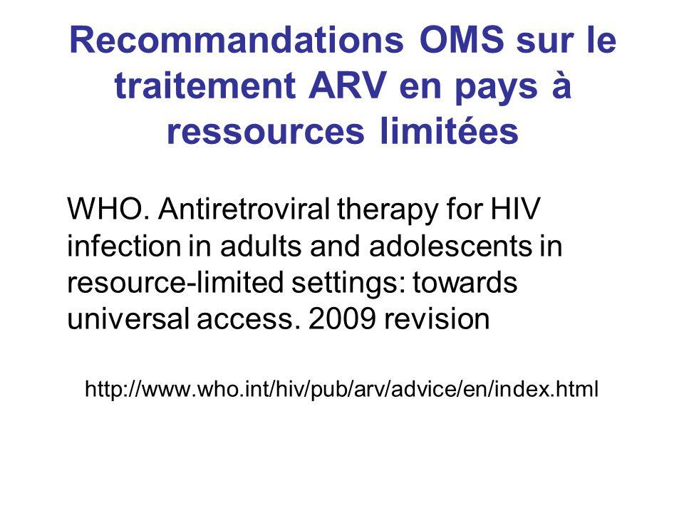 Recommandations OMS sur le traitement ARV en pays à ressources limitées WHO.