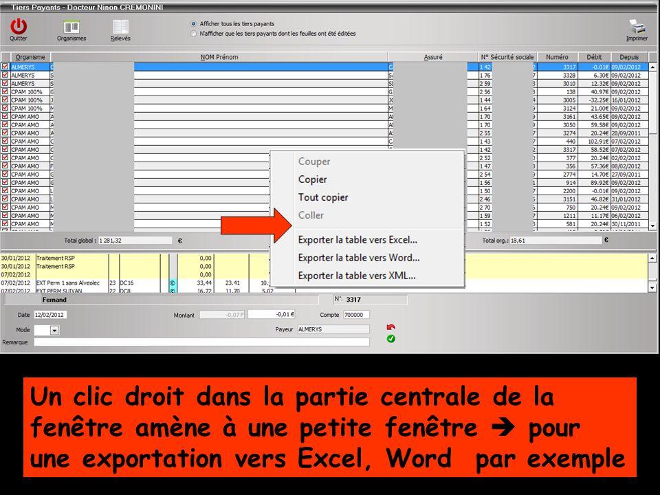 Un clic droit dans la partie centrale de la fenêtre amène à une petite fenêtre pour une exportation vers Excel, Word par exemple