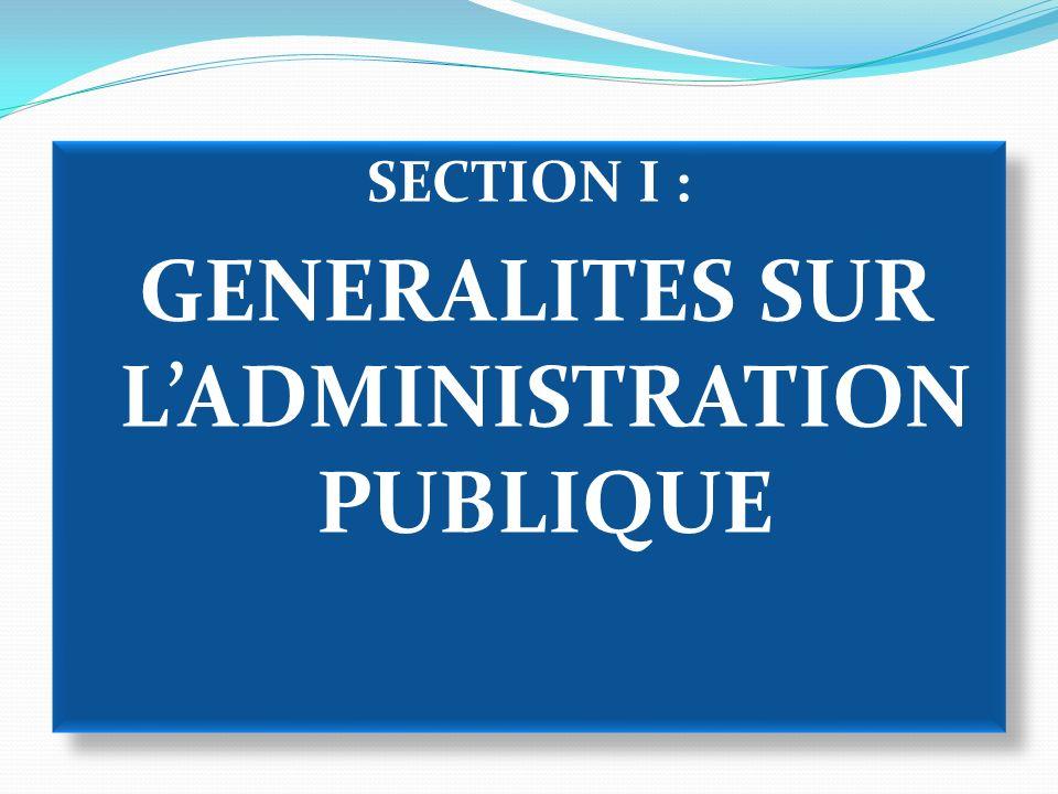 SECTION II : FONCTIONNEMENT DE LADMINISTRATION PUBLIQUE CAMEROUNAISE SECTION II : FONCTIONNEMENT DE LADMINISTRATION PUBLIQUE CAMEROUNAISE