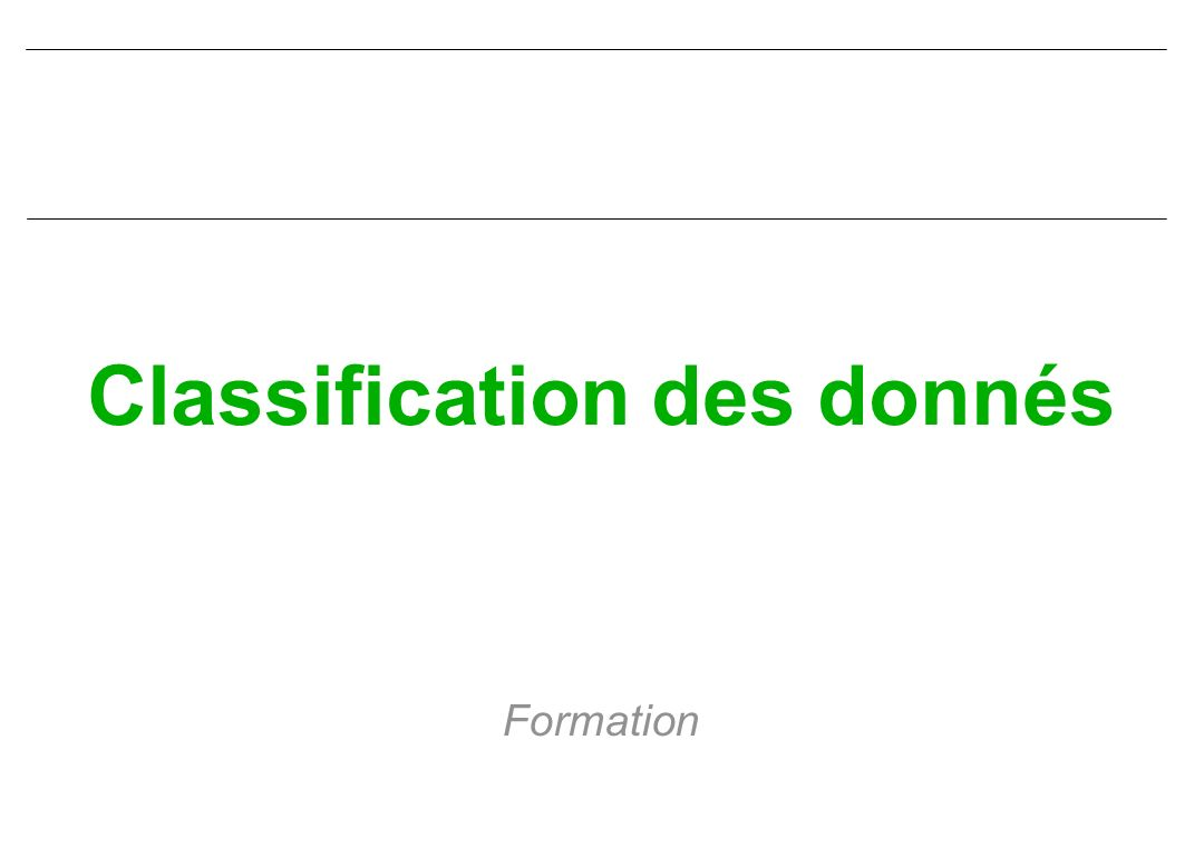 Classification des donnés Formation