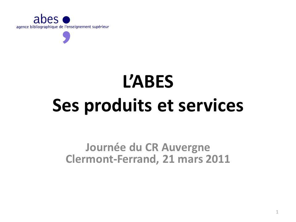 1)LABES 2)Les produits et services de lABES 3)Portail des thèses 4)Le Sudoc PS et les Centres régionaux 5)Projet détablissement 2012-2015 2