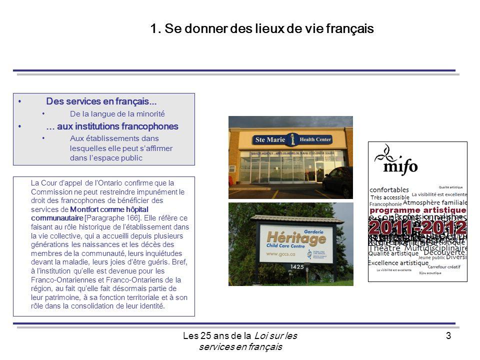 Les 25 ans de la Loi sur les services en français 3 1.
