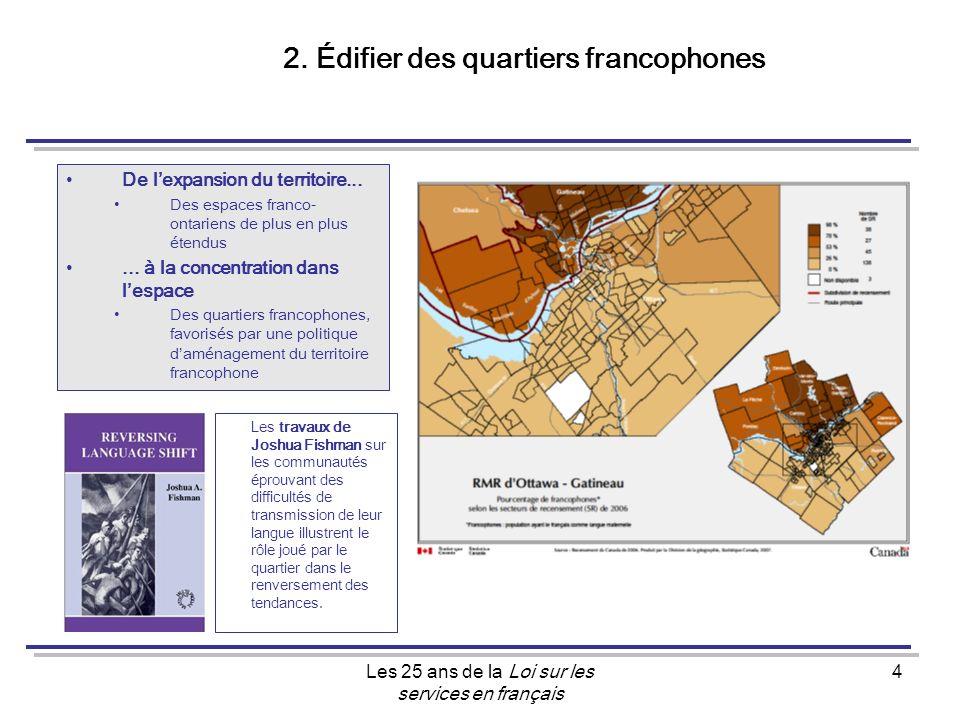 Les 25 ans de la Loi sur les services en français 4 2.