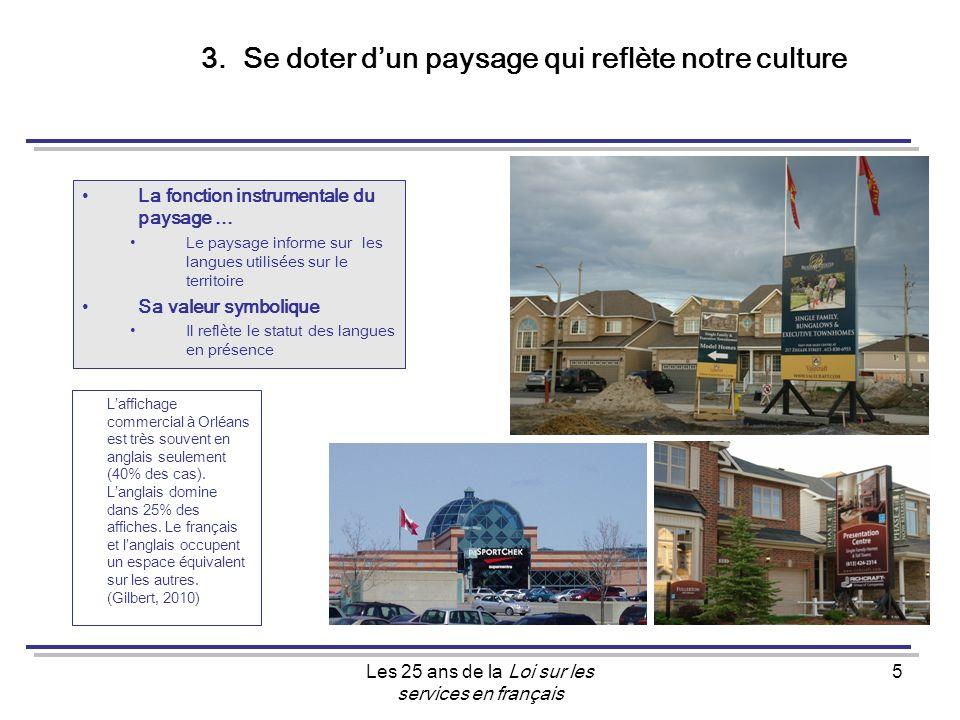 Les 25 ans de la Loi sur les services en français 5 3.