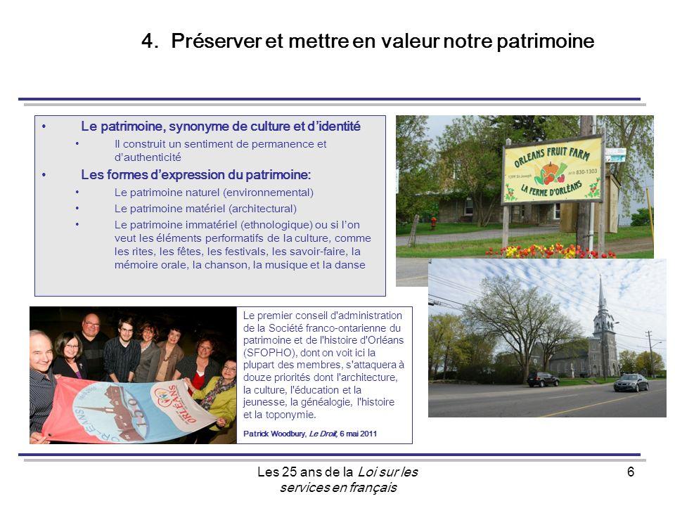 Les 25 ans de la Loi sur les services en français 6 4.