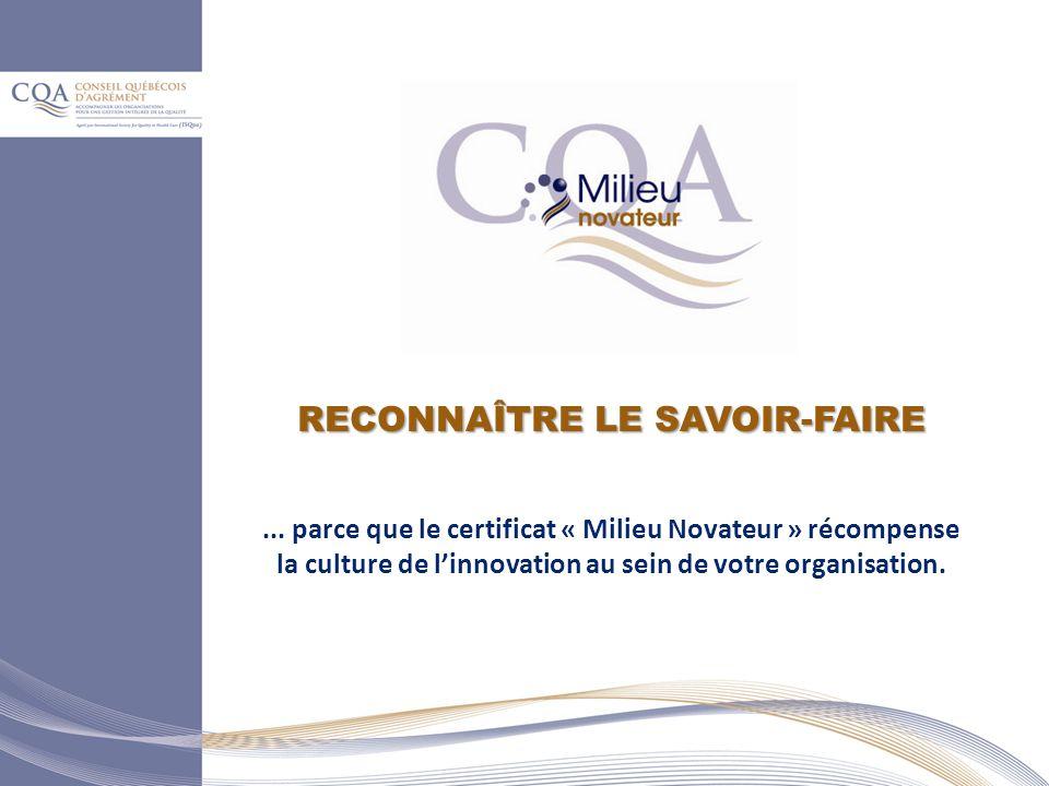 RECONNAÎTRE LE SAVOIR-FAIRE...