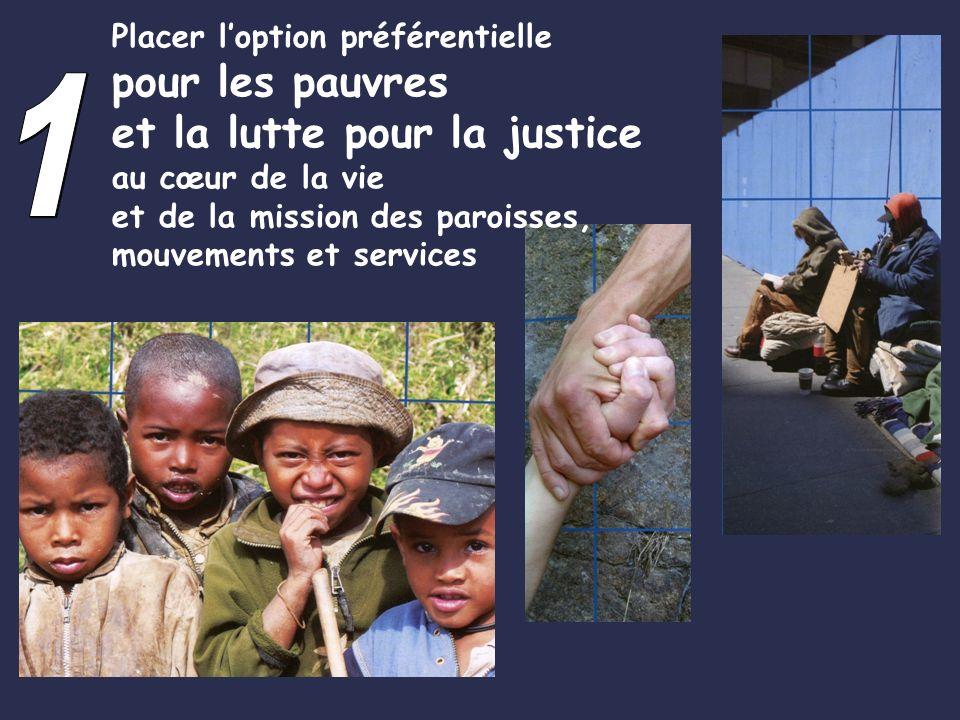 Placer loption préférentielle pour les pauvres et la lutte pour la justice au cœur de la vie et de la mission des paroisses, mouvements et services