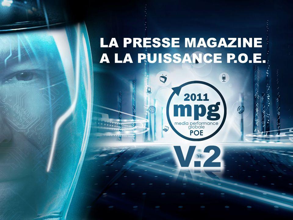 LA PRESSE MAGAZINE A LA PUISSANCE P.O.E.