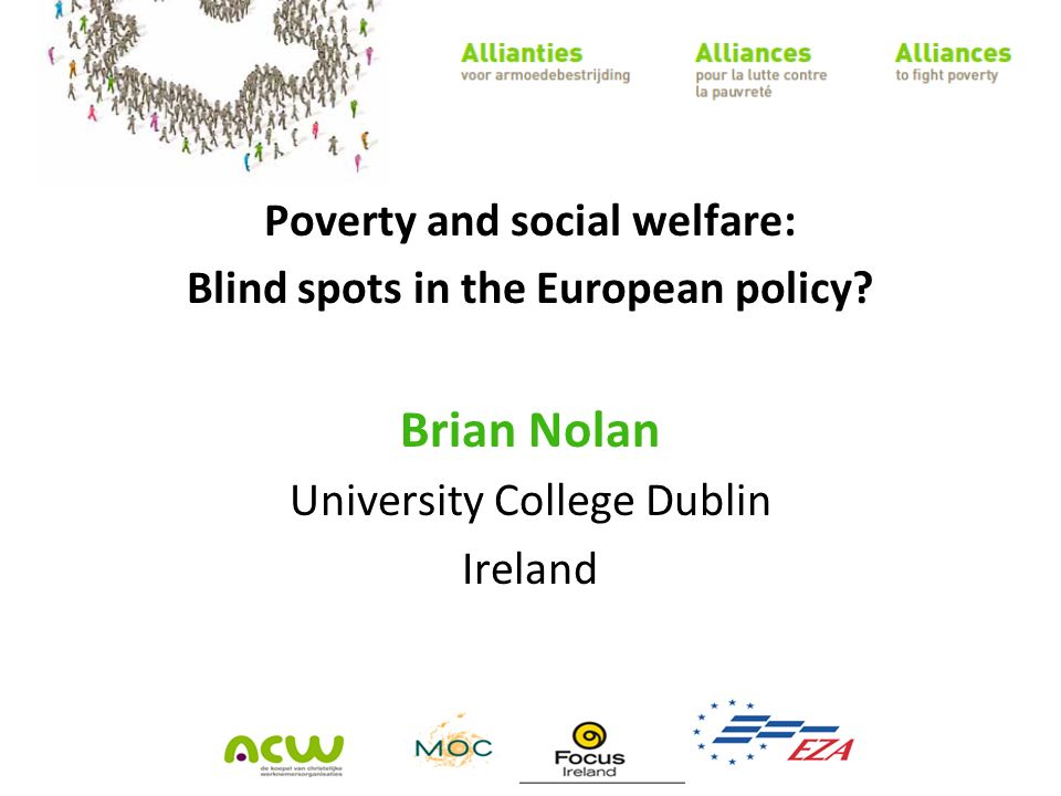 Poverty and social welfare: Blind spots in the European policy.