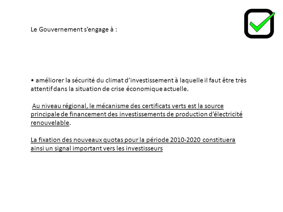 Le Gouvernement sengage à : améliorer la sécurité du climat dinvestissement à laquelle il faut être très attentif dans la situation de crise économique actuelle.