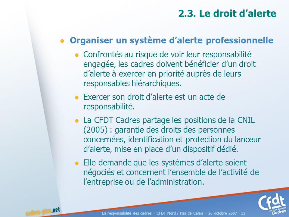 La responsabilité des cadres – CFDT Nord / Pas-de-Calais – 26 octobre 2007 - 11 2.3.