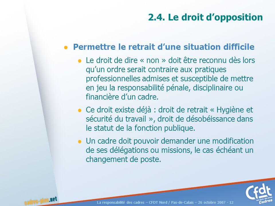 La responsabilité des cadres – CFDT Nord / Pas-de-Calais – 26 octobre 2007 - 12 2.4.