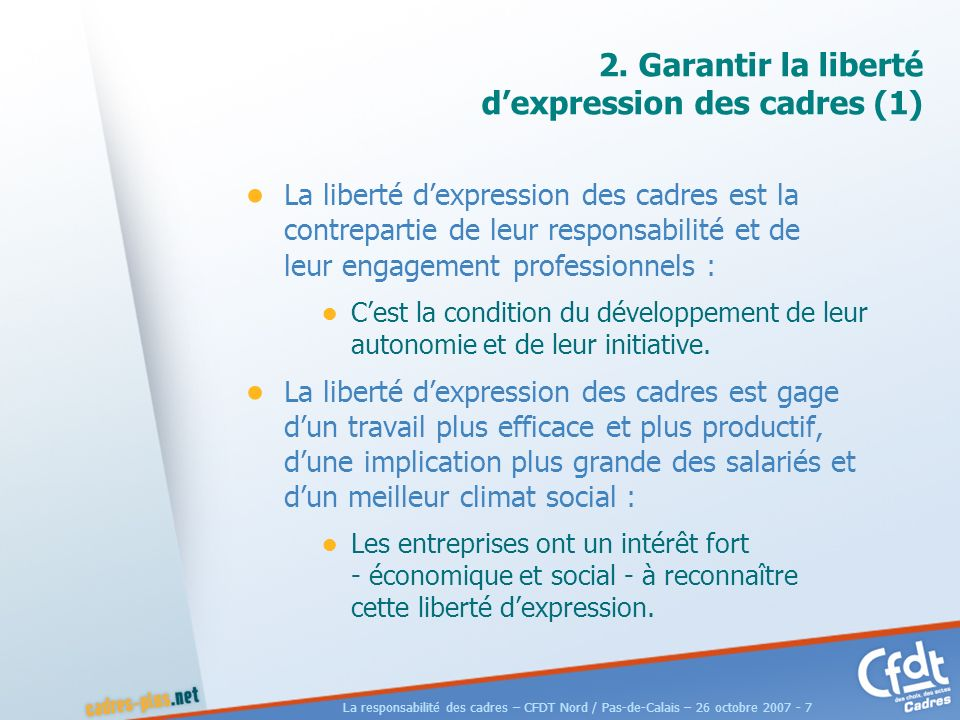 La responsabilité des cadres – CFDT Nord / Pas-de-Calais – 26 octobre 2007 - 7 2.