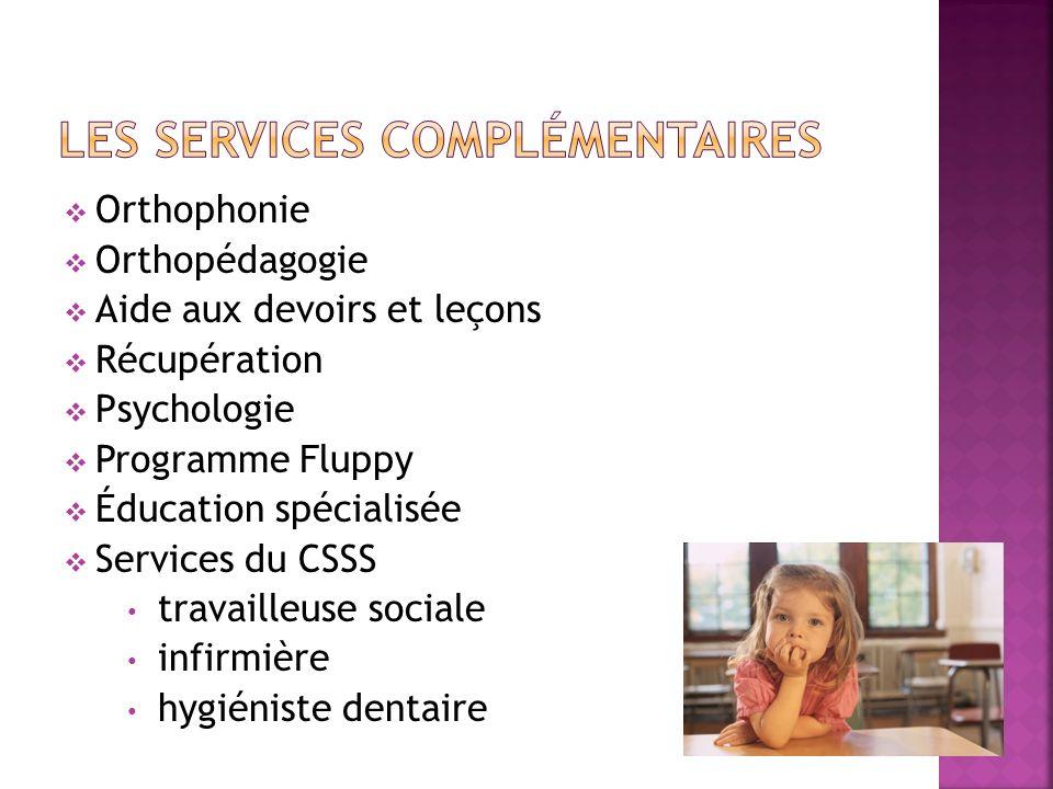 Orthophonie Orthopédagogie Aide aux devoirs et leçons Récupération Psychologie Programme Fluppy Éducation spécialisée Services du CSSS travailleuse sociale infirmière hygiéniste dentaire