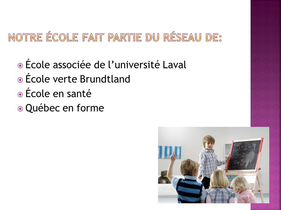 École associée de luniversité Laval École verte Brundtland École en santé Québec en forme