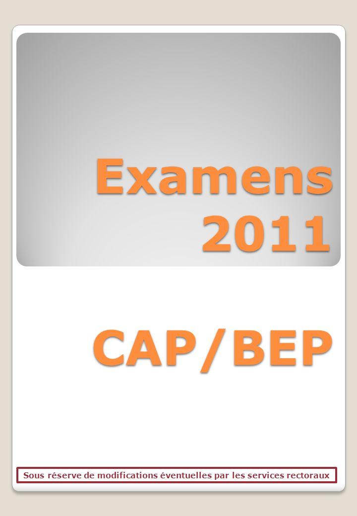 Les dates dexamens Lien hypertexte sur les examens pour plus de détails DATESEXAMENHORAIRES 30 MAI 2010 CAP 10H30-19H30 BEP 10H30-18H00 31 MAI 2010 CAP 16H00-19H00 BEP 12H30-19H00 01 JUIN 2010CAP 10H00-19H00 03 JUIN 2010CAP A PARTIR DE 8H00 06 JUIN 2010 CAP 8H00-17H30 BEP 8H00-16H00 07 JUIN 2010 CAP 8H00-16H00 BEP 8H00-16H00 08 JUIN 2010CAP 8H00-16H00 09 JUIN 2010CAP 8H00-16H00 10 JUIN 2011CAP 8H00-16H00 14 JUIN 2010 CAP 8H00-16H00 15 JUIN 2010 CAP 8H00-16H00 16 JUIN 2010CAP 8H00-16H00 17 JUIN 2010CAP 8H00-16H00