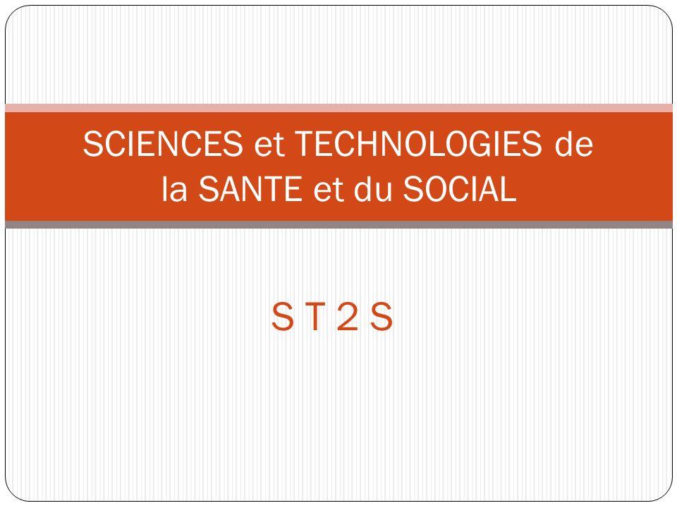 S T 2 S SCIENCES et TECHNOLOGIES de la SANTE et du SOCIAL