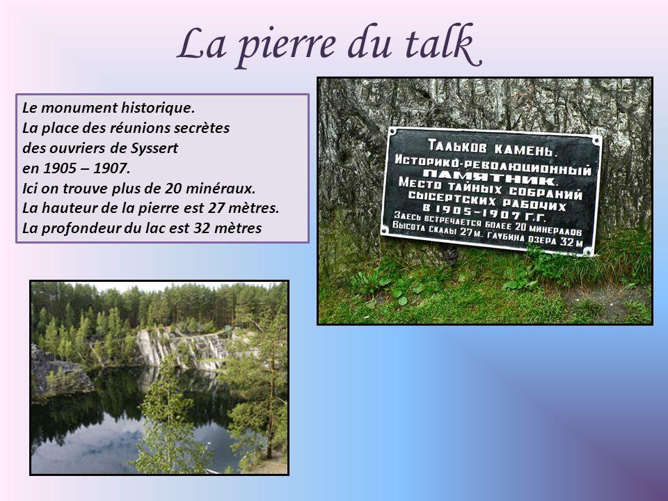 La pierre du talk Le monument historique.