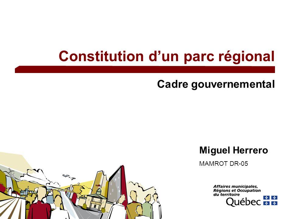 Constitution dun parc régional Cadre gouvernemental Miguel Herrero MAMROT DR-05