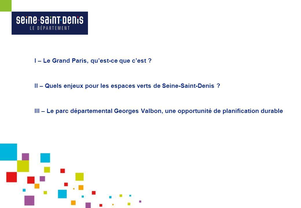 I – Le Grand Paris, quest-ce que cest ?