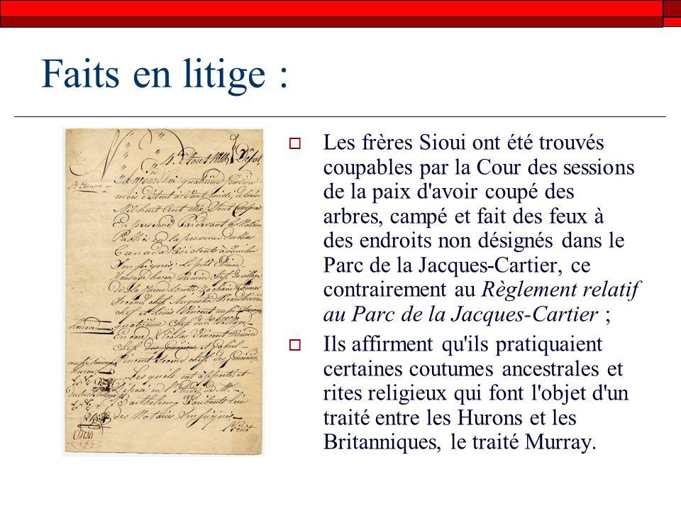 Faits en litige (procédures antérieures): La Cour des sessions de la paix : Les frères sont déclarés coupables davoir contrevenu au règlement.