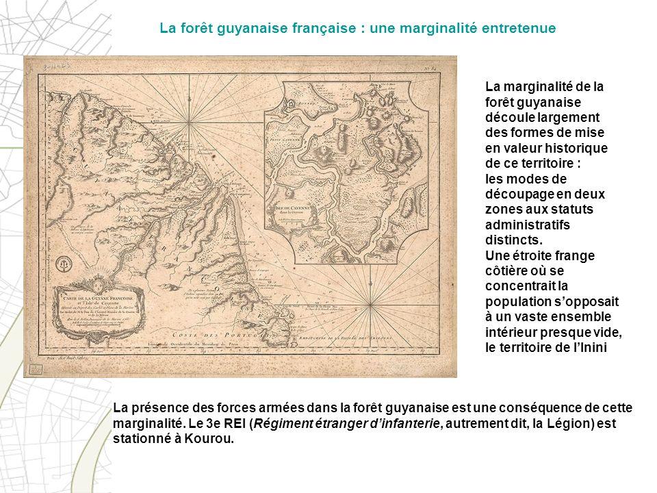 La marginalité de la forêt guyanaise découle largement des formes de mise en valeur historique de ce territoire : les modes de découpage en deux zones
