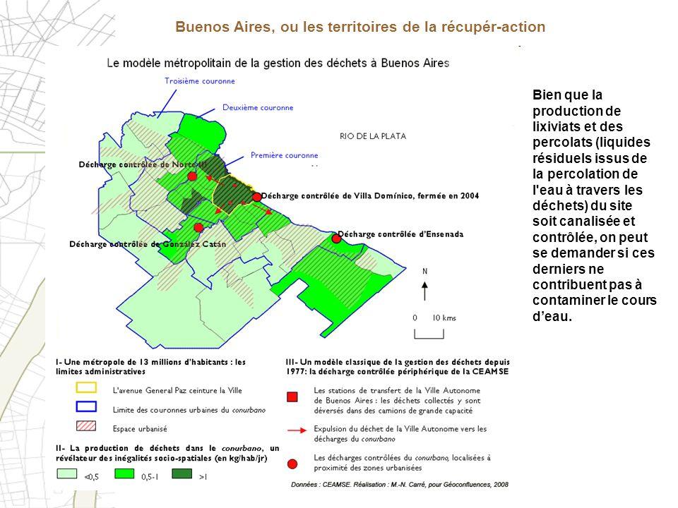 Buenos Aires, ou les territoires de la récupér-action Bien que la production de lixiviats et des percolats (liquides résiduels issus de la percolation