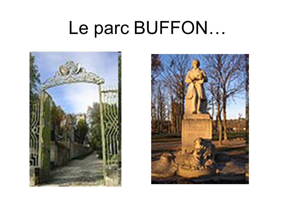 Le parc BUFFON…