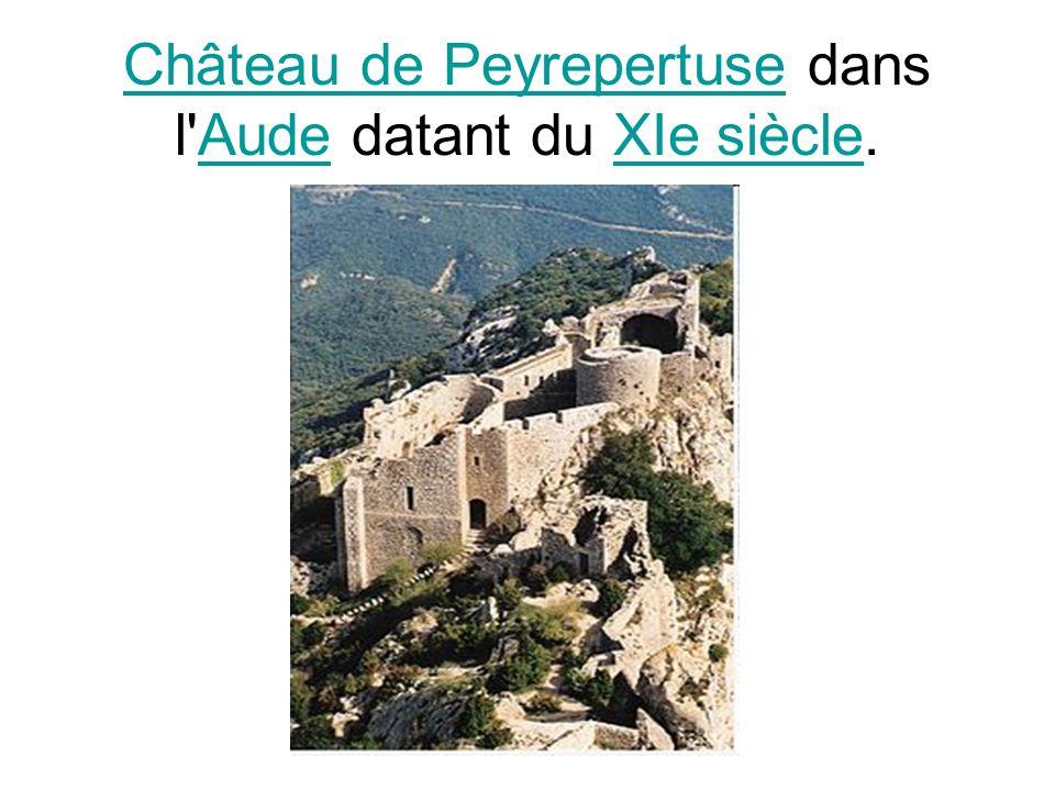 Château de PeyrepertuseChâteau de Peyrepertuse dans l'Aude datant du XIe siècle.AudeXIe siècle