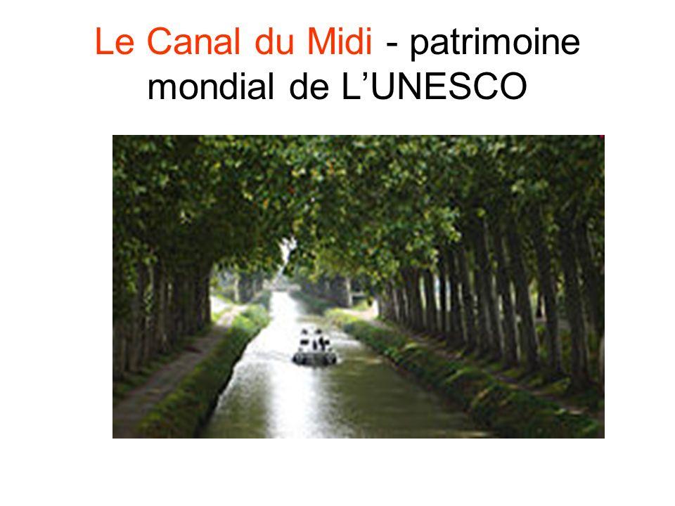 Le Canal du Midi - patrimoine mondial de LUNESCO
