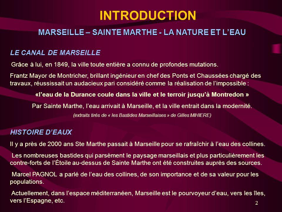 13 LE CONTEXTE Le tableau ci-dessus permet de constater que le 14 ème arrondissement de Marseille est démuni en espaces verts et larrivée de 10.000 habitants des Hauts de Sainte Marthe impose la préservation de la propriété Mongolfier comme cela a été défini dans le cadre de la ZAC.