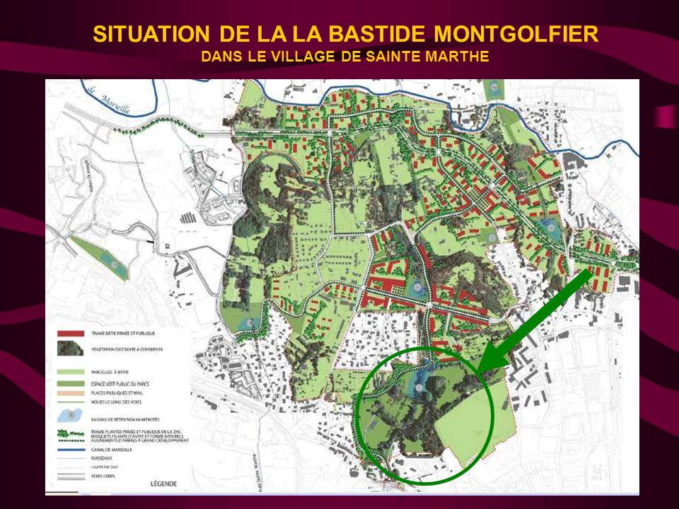 3 SITUATION DE LA LA BASTIDE MONTGOLFIER DANS LE VILLAGE DE SAINTE MARTHE