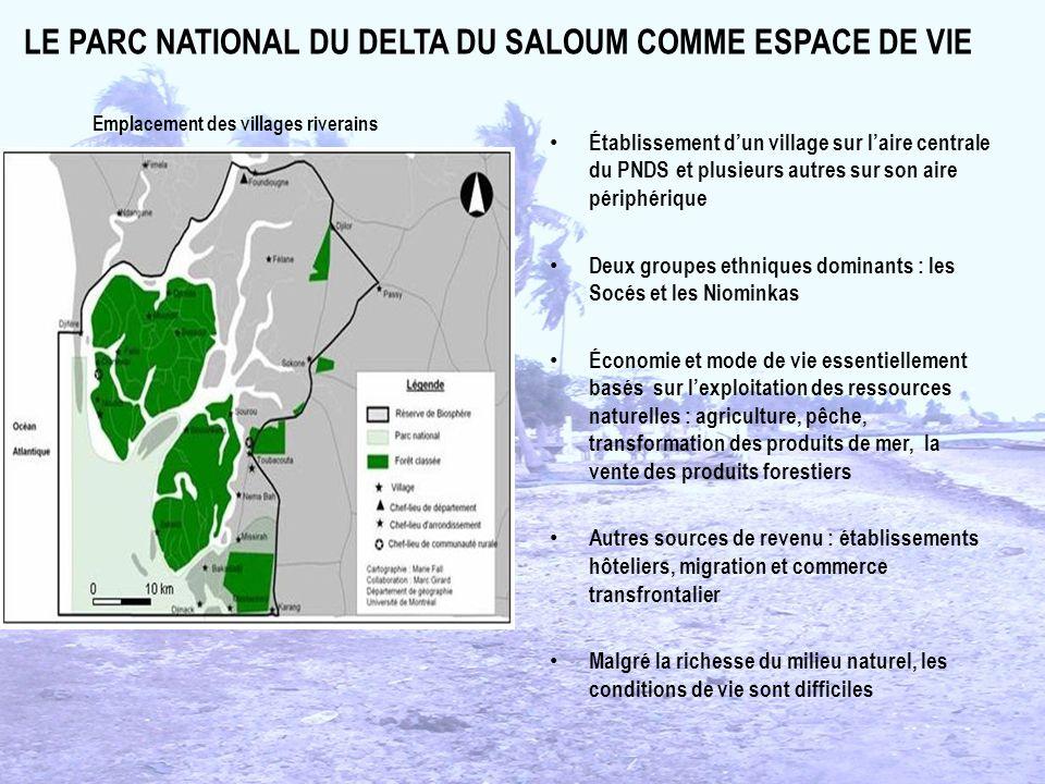 LE PARC NATIONAL DU DELTA DU SALOUM COMME ESPACE DE VIE Établissement dun village sur laire centrale du PNDS et plusieurs autres sur son aire périphér