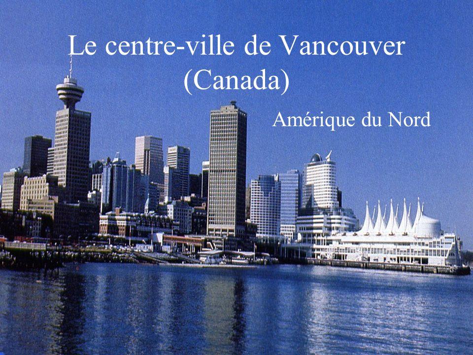 Le centre-ville de Vancouver (Canada) Amérique du Nord