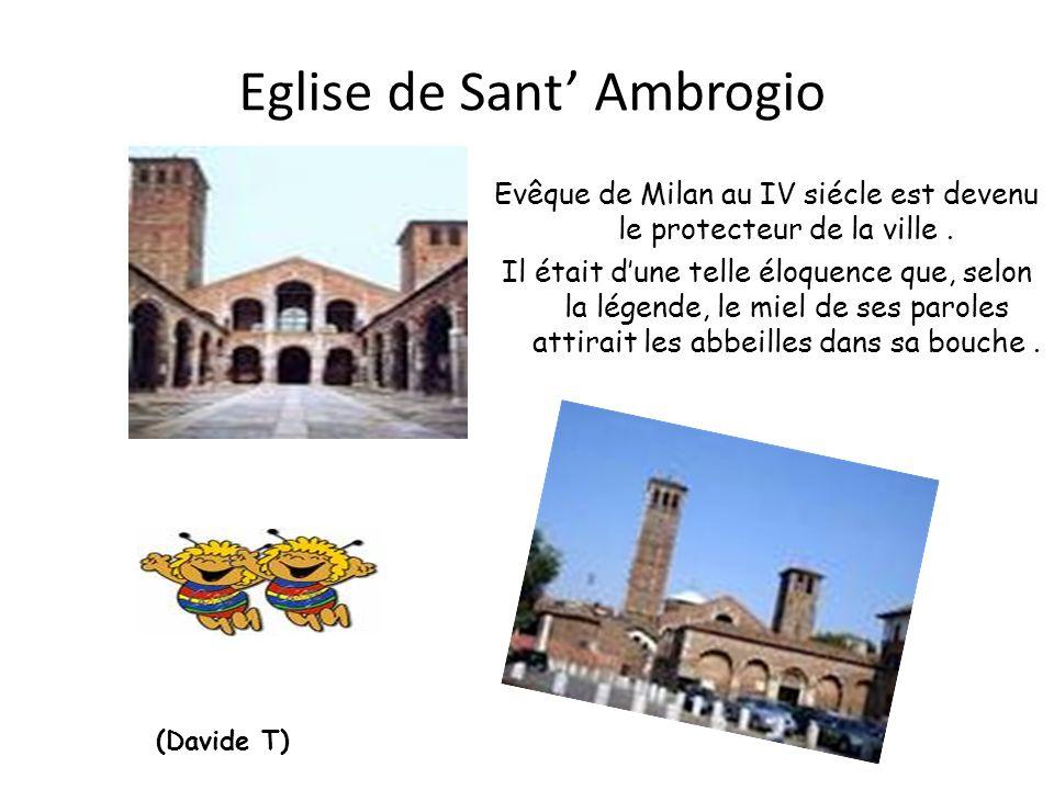 Eglise de Sant Ambrogio Evêque de Milan au IV siécle est devenu le protecteur de la ville.
