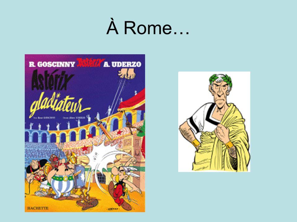 À Rome…