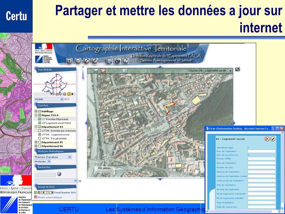 CERTULes Systèmes dInformation Géographique Partager et mettre les données a jour sur internet