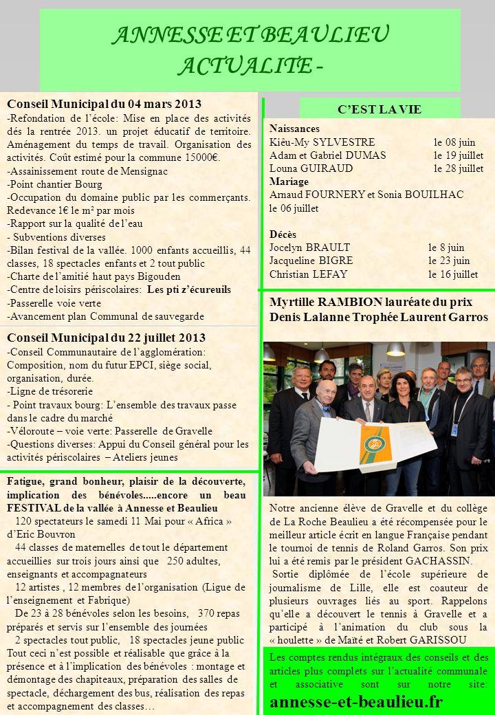 ANNESSE ET BEAULIEU ACTUALITE - Karaoké devant « lécureuil » Karaoké au bar « lécureuil » Conseil Municipal du 04 mars 2013 -Refondation de lécole: Mi