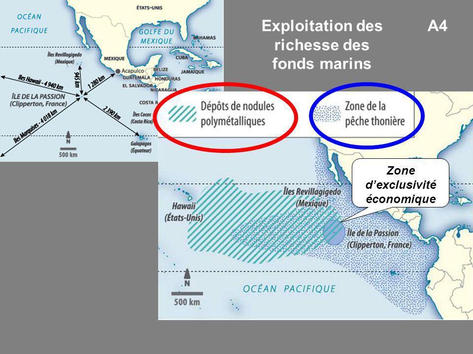 A4Exploitation des richesse des fonds marins Zone dexclusivité économique