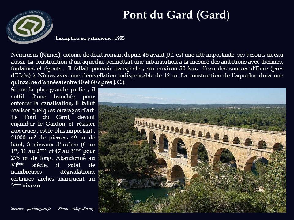 Sources : pontdugard.fr Photo : wikipedia.org Inscription au patrimoine : 1985 Némausus (Nîmes), colonie de droit romain depuis 45 avant J.C.