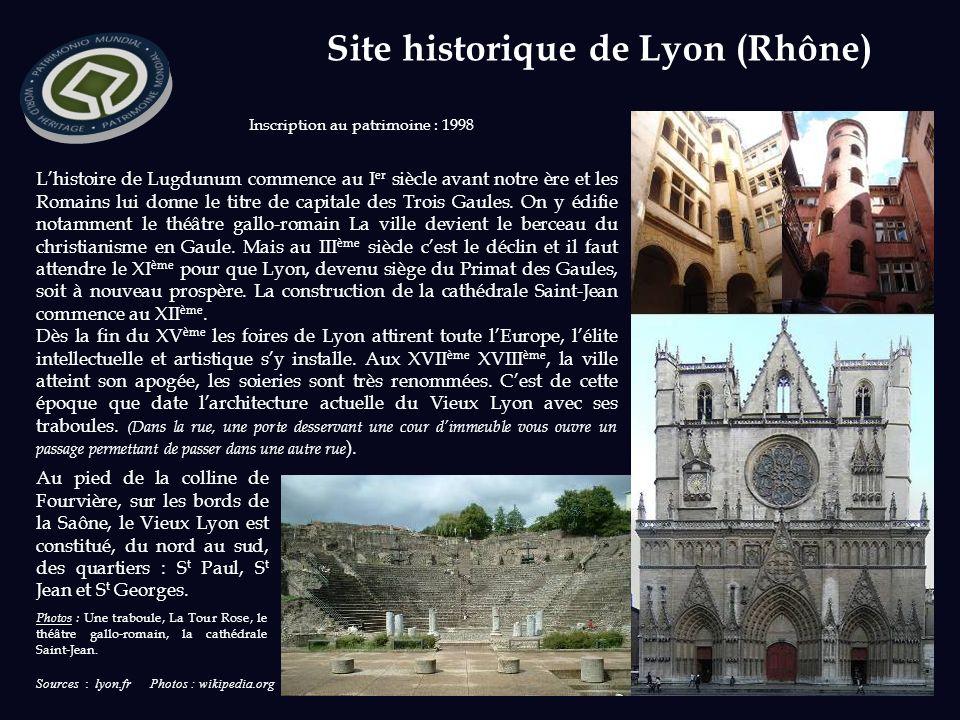 Sources : lyon.fr Photos : wikipedia.org Inscription au patrimoine : 1998 Lhistoire de Lugdunum commence au I er siècle avant notre ère et les Romains lui donne le titre de capitale des Trois Gaules.