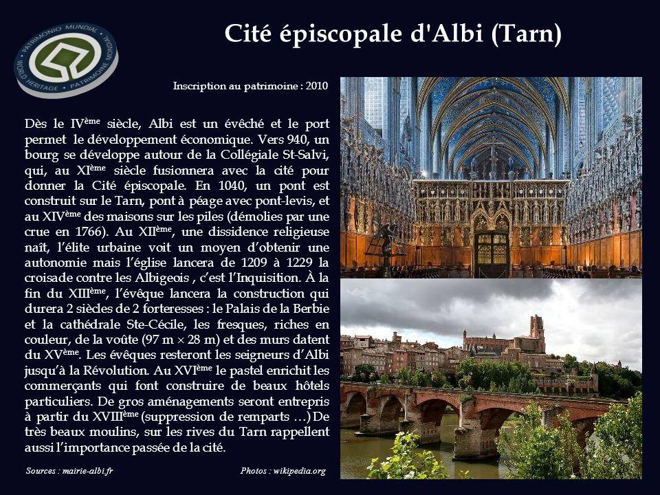 Inscription au patrimoine : 2010 Dès le IV ème siècle, Albi est un évêché et le port permet le développement économique.