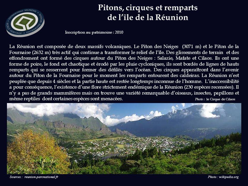 Inscription au patrimoine : 2010 La Réunion est composée de deux massifs volcaniques.