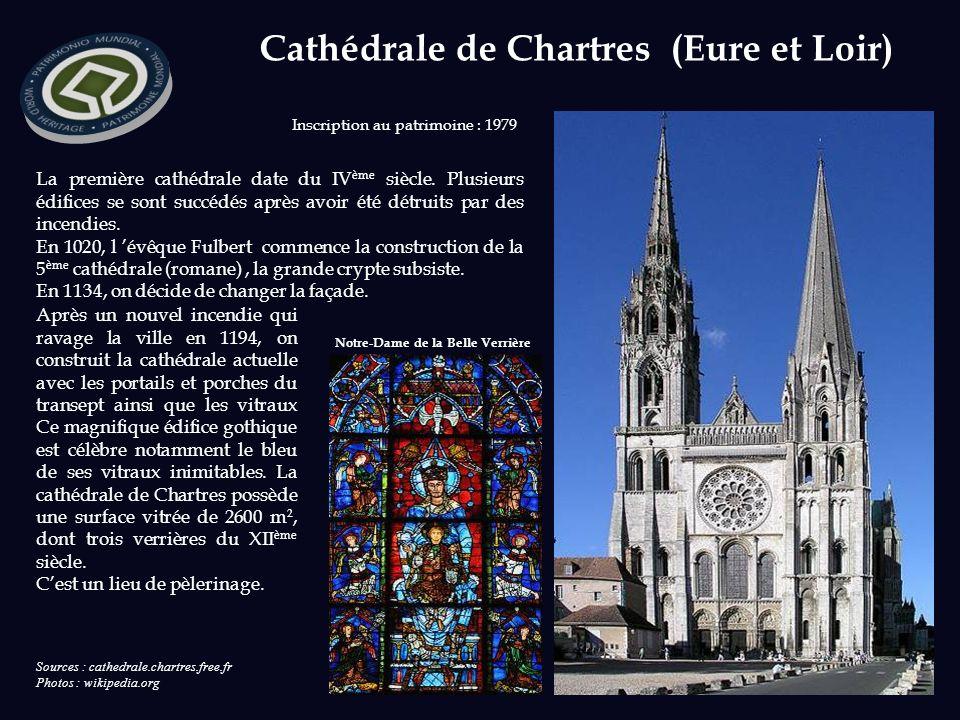 Cathédrale de Chartres (Eure et Loir) La première cathédrale date du IV ème siècle.