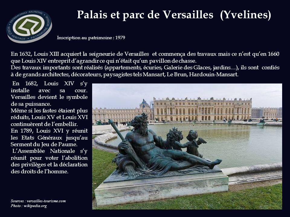 Sources : versailles-tourisme.com Photo : wikipedia.org Inscription au patrimoine : 1979 En 1682, Louis XIV sy installe avec sa cour.