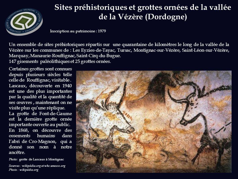 Un ensemble de sites préhistoriques répartis sur une quarantaine de kilomètres le long de la vallée de la Vézère sur les communes de : Les Eyzies-de-Tayac, Tursac, Montignac-sur-Vézère, Saint-Léon-sur-Vézère, Marquay, Manaurie-Rouffignac, Saint-Cirq-du-Bugue.