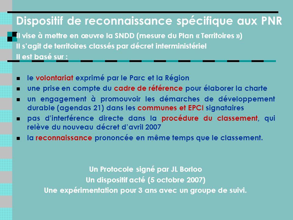 Il vise à mettre en œuvre la SNDD (mesure du Plan « Territoires ») Il sagit de territoires classés par décret interministériel Il est basé sur : le volontariat exprimé par le Parc et la Région une prise en compte du cadre de référence pour élaborer la charte un engagement à promouvoir les démarches de développement durable (agendas 21) dans les communes et EPCI signataires pas dinterférence directe dans la procédure du classement, qui relève du nouveau décret davril 2007 la reconnaissance prononcée en même temps que le classement.