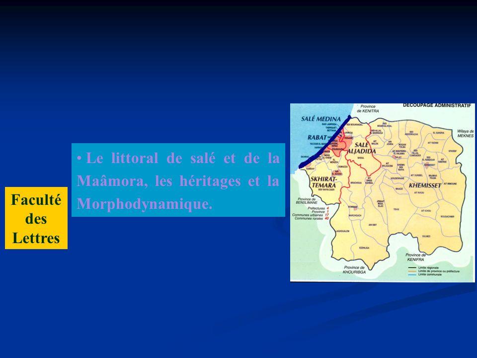 Le littoral de salé et de la Maâmora, les héritages et la Morphodynamique.