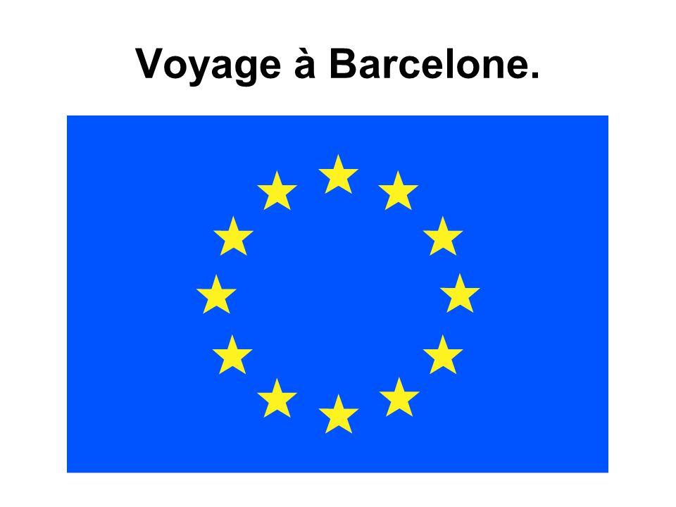 Voyage à Barcelone.